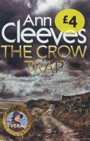 The Crow Trap - Ann Cleeves
