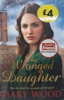 The Wronged Daughter - Mary Wood