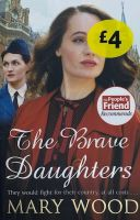 The Brave Daughters -  Mary Wood
