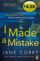 I Made A Mistake - Jane Corry