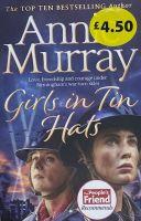 Girls In Tin Hats - Annie Murray