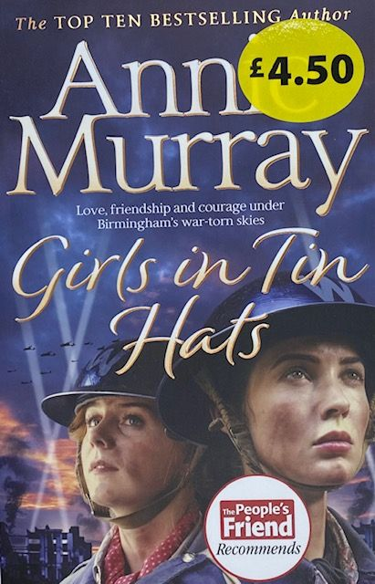 Girls In Tin Hats - Annie Murray