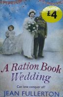 A Ration Book Wedding - Jean Fullerton