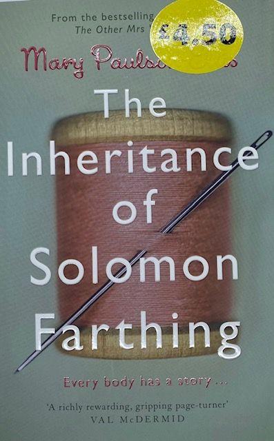 The Inheritance Of Solomon Farthing - Mary Paulson-Ellis