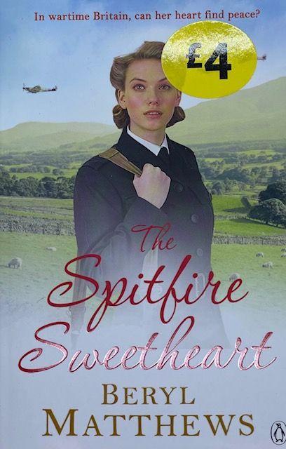 The Spitfire Sweetheart - Beryl Matthews