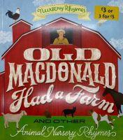 Old Macdonald Had A Farm: Nursery Rhymes