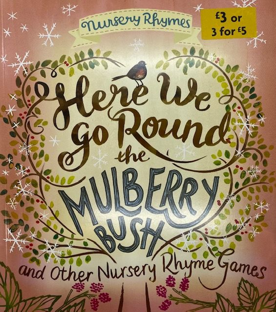 Here We Go Round The Mulberry Bush Nursery Rhymes