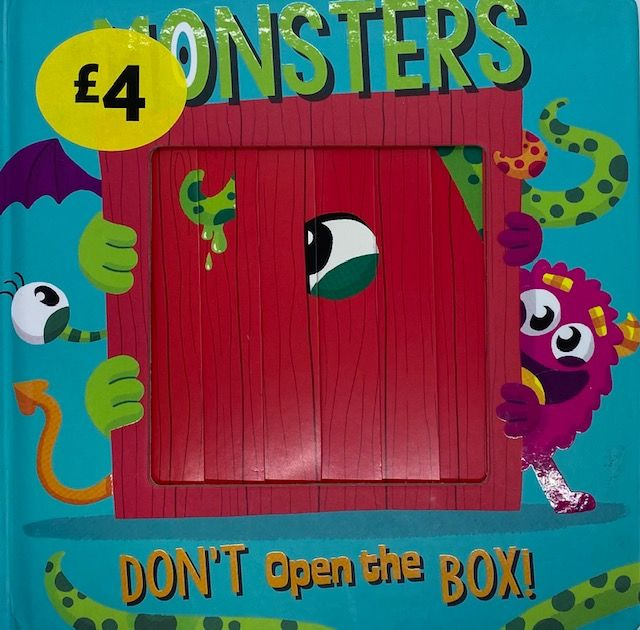 Monsters Don't Open The Box