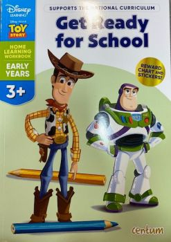 Get Ready For School 3yrs+ - Toy Story