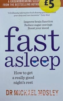 Fast Asleep - Dr Michael Mosley