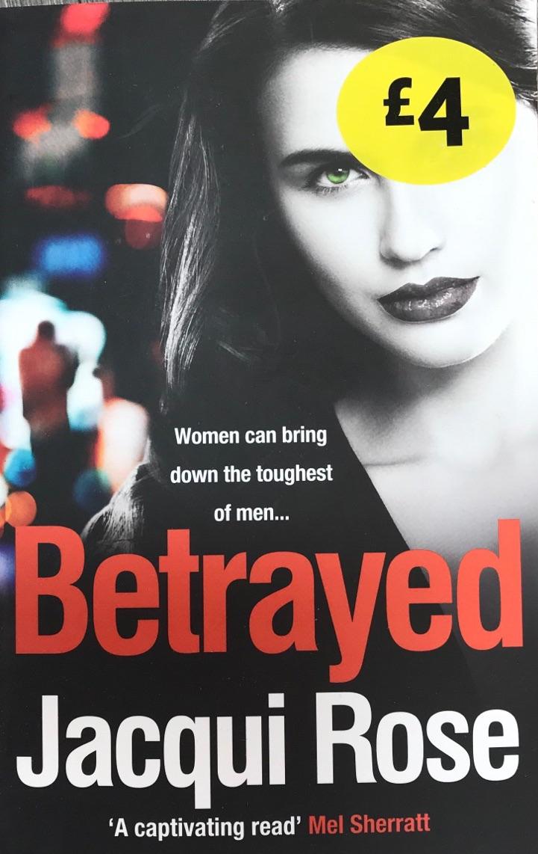 Betrayed - Jacqui Rose
