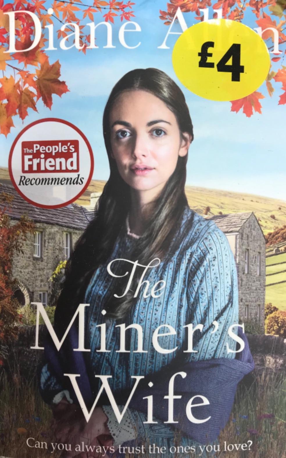The Miners Wife - Diane Allen