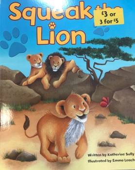 Squeak The Lion - Katherine Sully