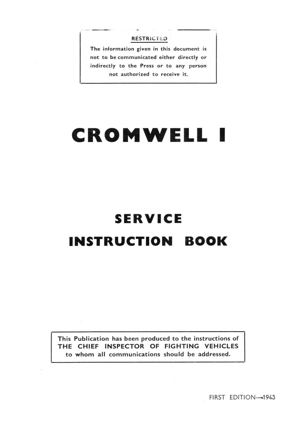 Cromwell I Service Instruction Book