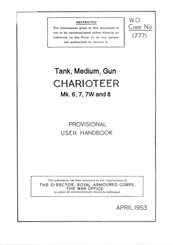 Charioteer Mk. 6,7,7W Provisional User Handbook
