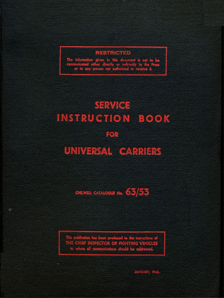 Universal Carrier Mks I-III Service Instruction Book