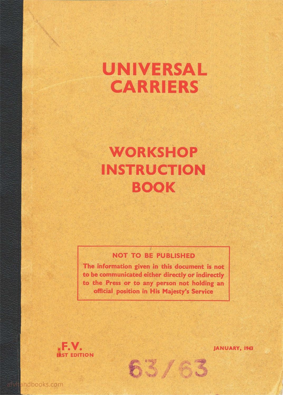 Universal Carrier Mks I-III Workshop Instruction Book