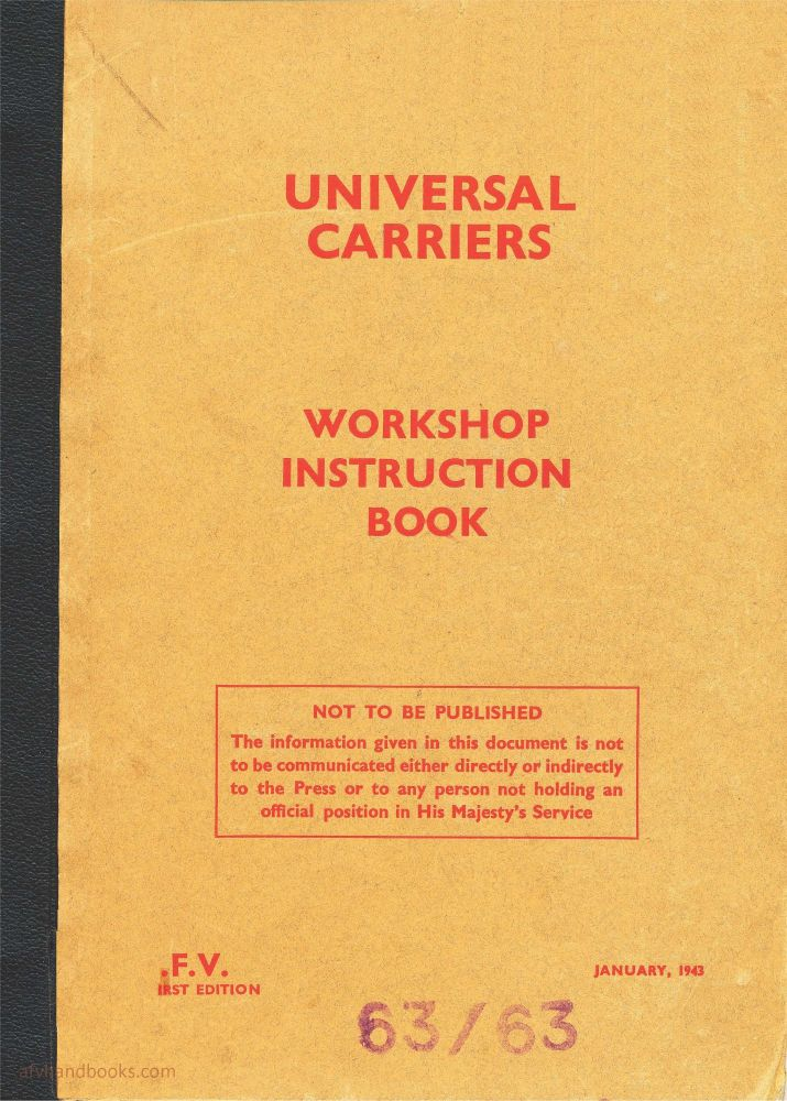 Universal Carrier Mks I-III Workshop Instruction Book