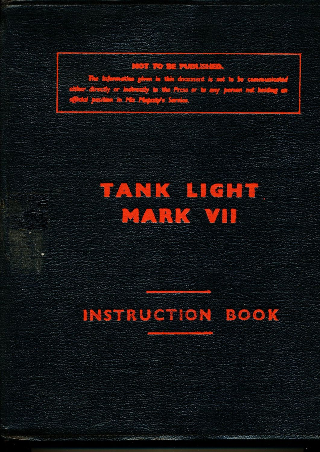 Light Tank Mk VII Tetrarch (A17) Instruction Book