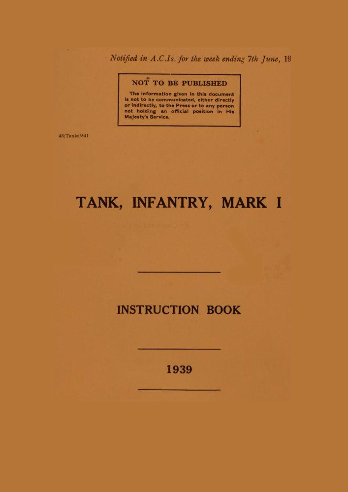 Matilda Mk I (A11) Instruction Book