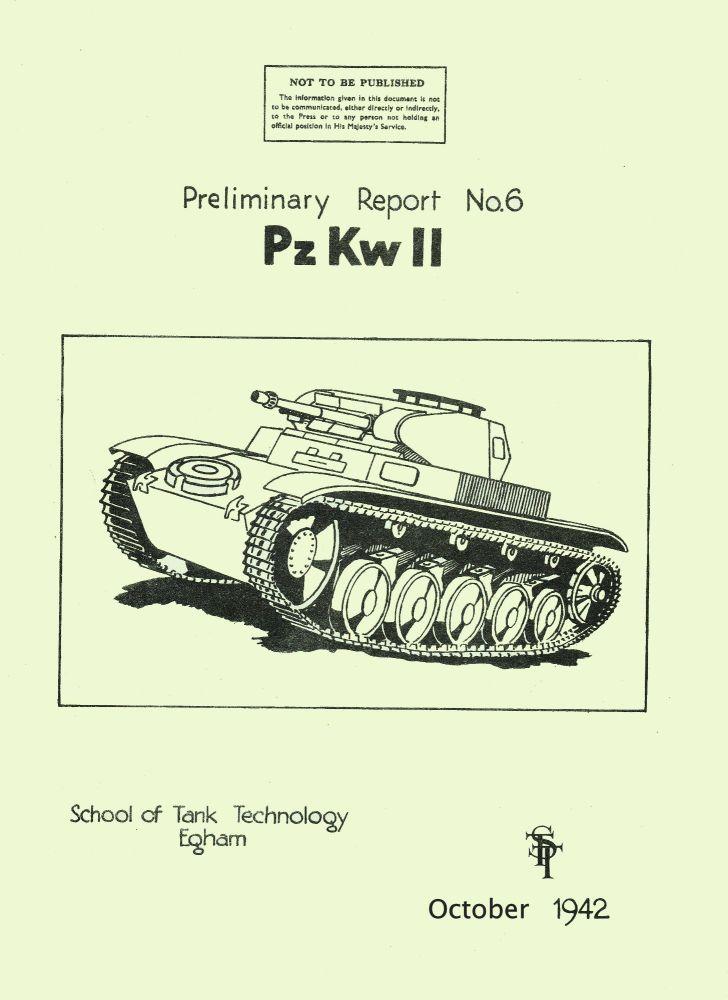 Panzer II School of Tank Technology Report No. 6