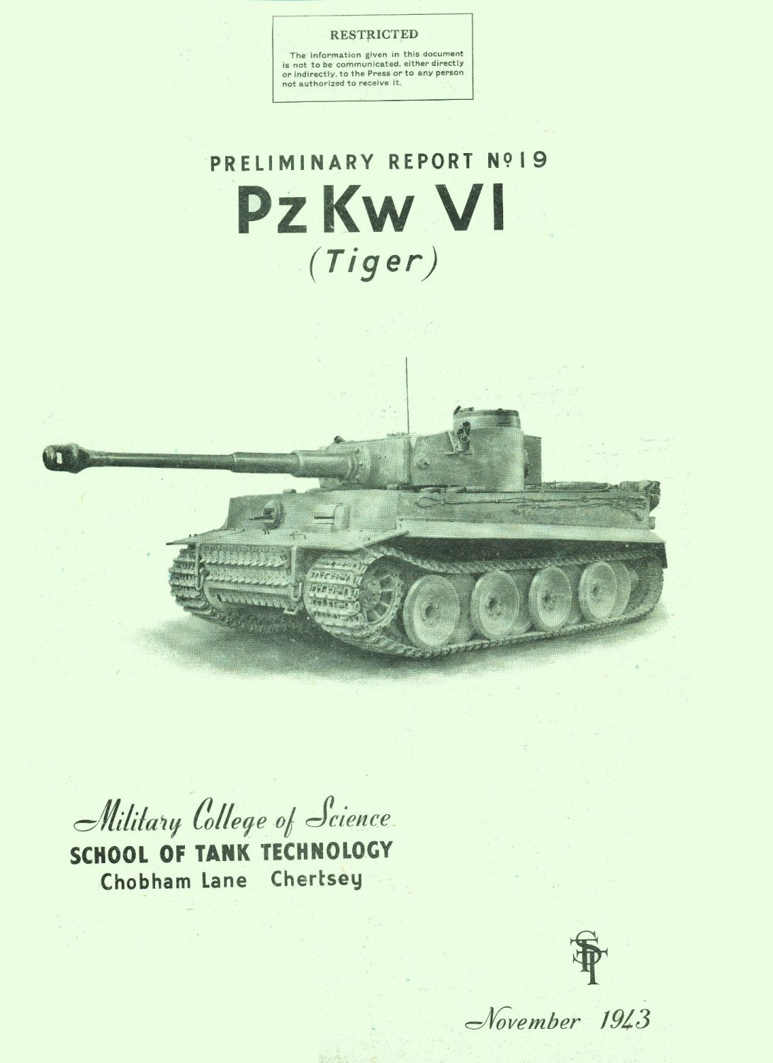 Panzer VI Tiger STT Reports 19 and Supplement
