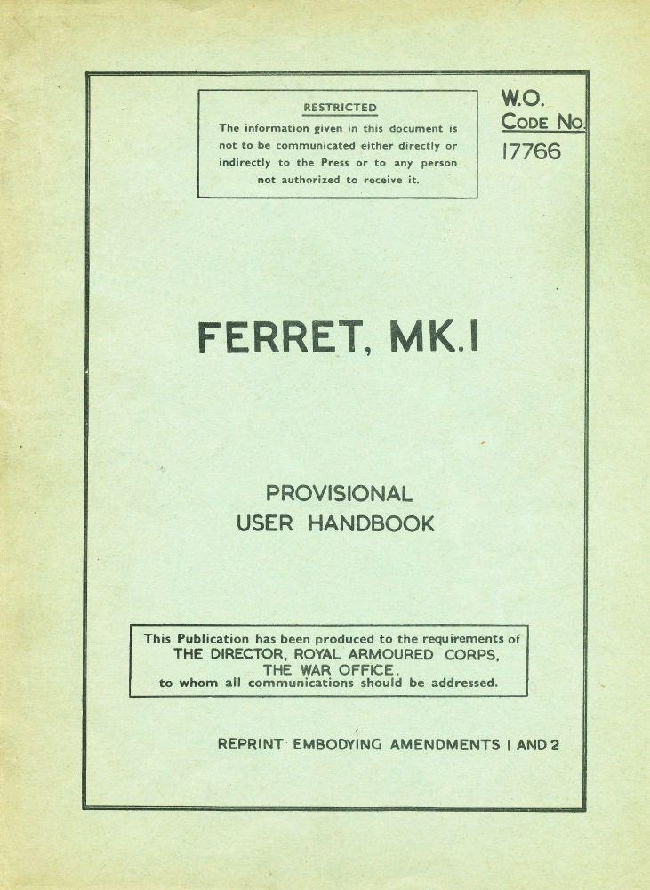 Ferret Mk. I Provisional User Handbook