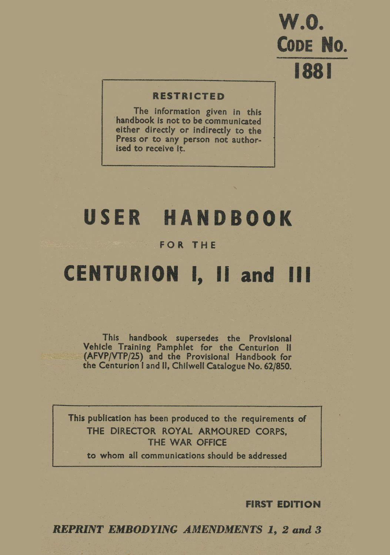 Centurion Mk I, II, III User Handbook