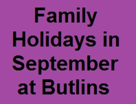 september at butlins