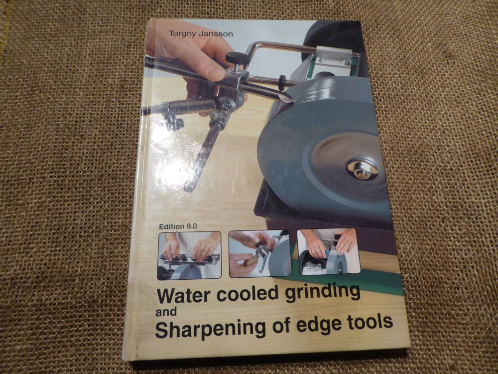 Water Cooled Grinding And Sharpening Of Edge Tools - Torgny Jansson - Tormek