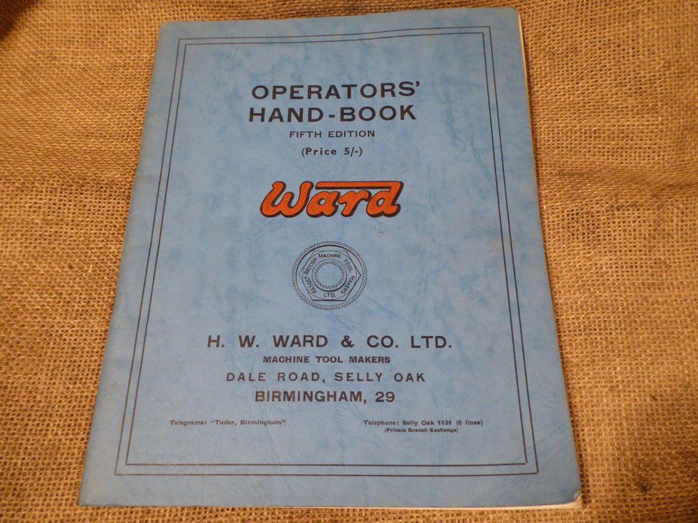 Ward Operators' Handbook - Fifth Edition - H W Ward & Co. Ltd - Capstan / Turret Lathe