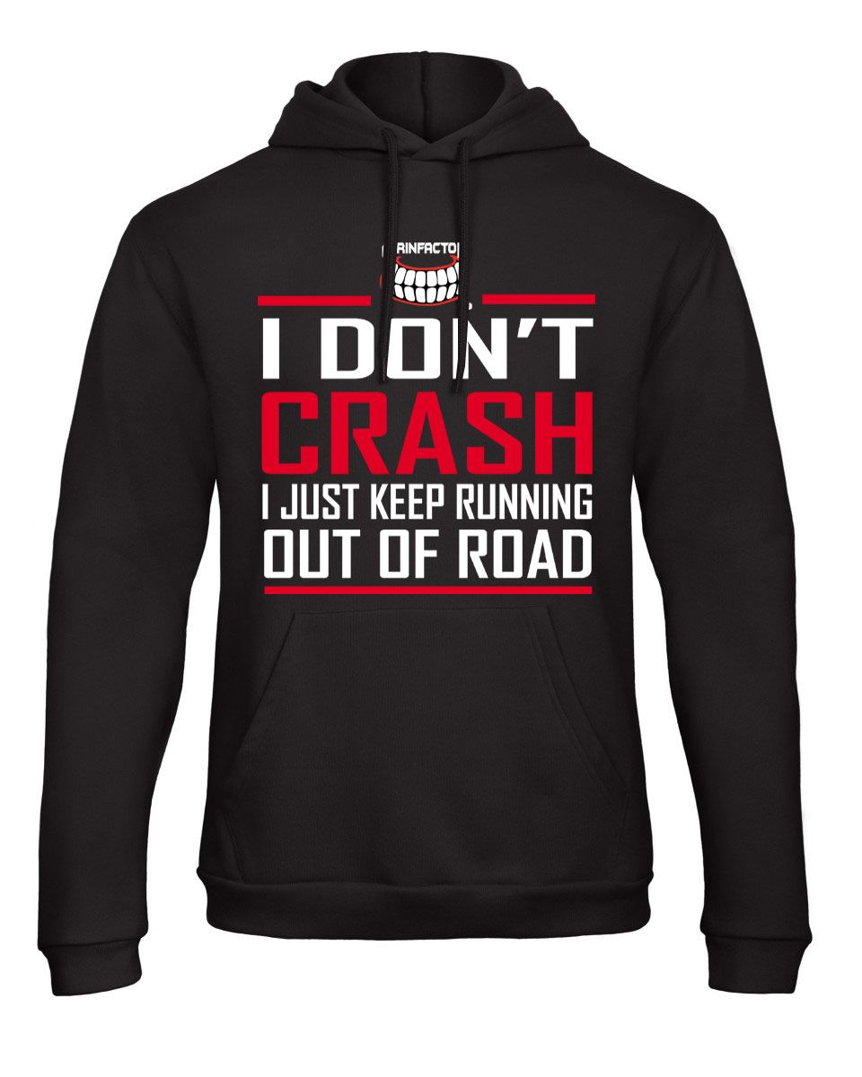 Don't crash hoodie