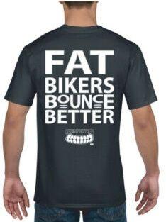 D- Grinfactor Fat Bikers Bounce Better T-shirt