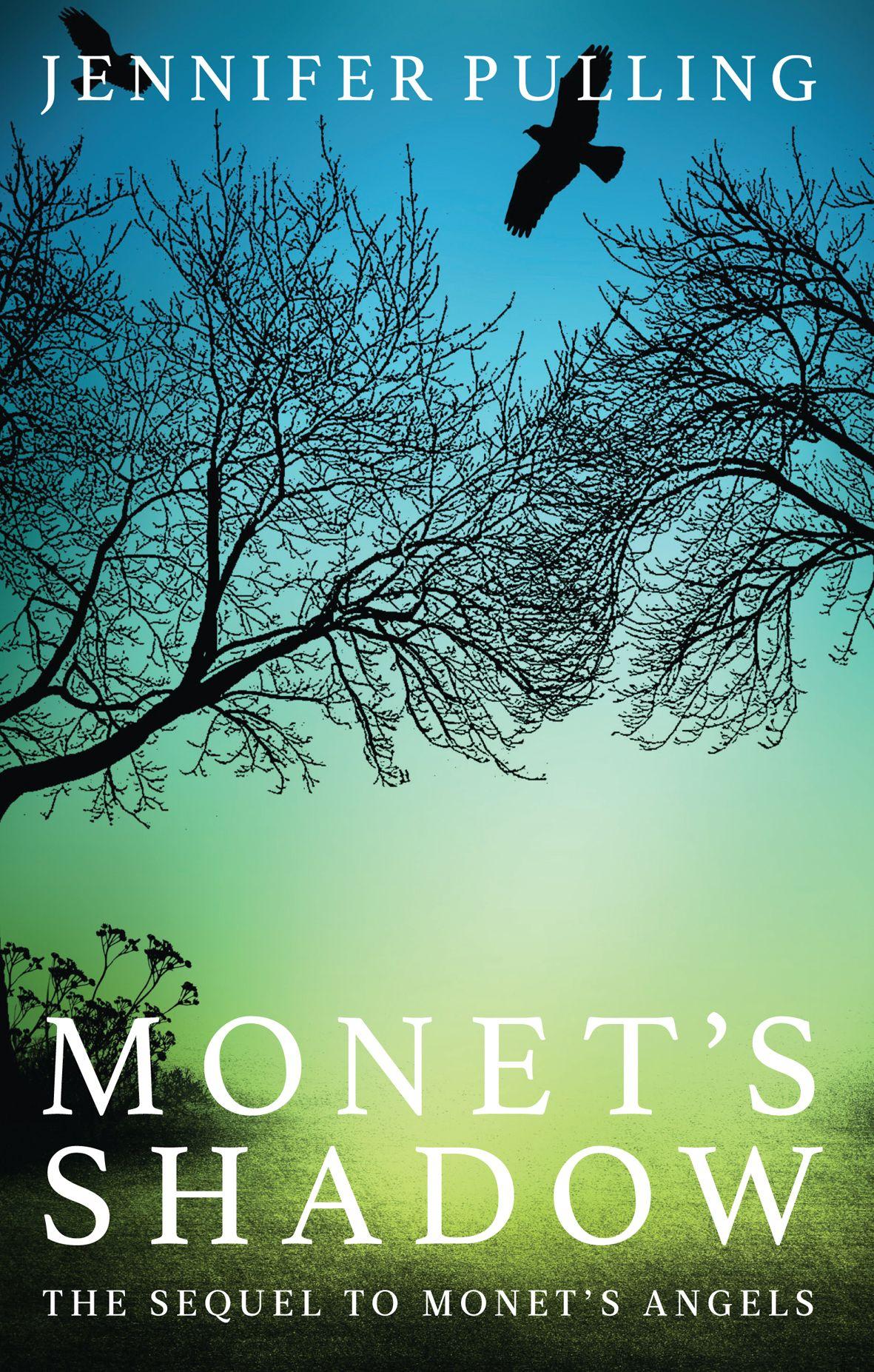 Monet's Shadow Jennifer Pulling