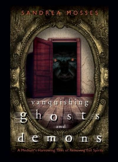 Vanquishing Ghosts & Demons