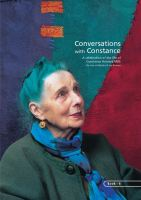 BOOK 6 – CONVERSATIONS WITH CONSTANCE. A CELEBRATION OF THE LIFE OF CONSTANCE HOWARD, MBE. By Jan Beaney and Jean Littlejohn