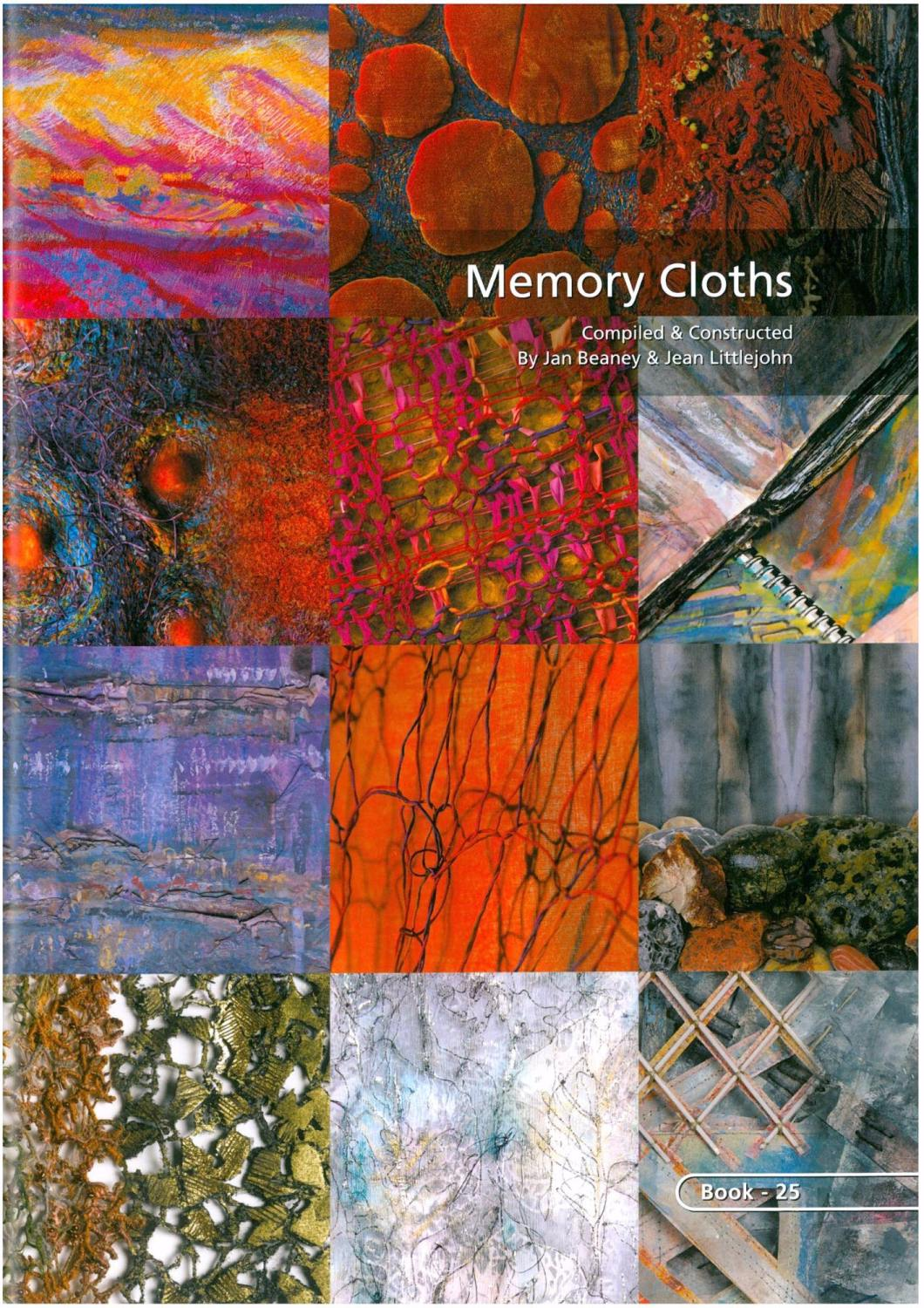 BOOK 25 - MEMORY CLOTHS – COMPILED AND CONSTRUCTED. By Jan Beaney and Jean