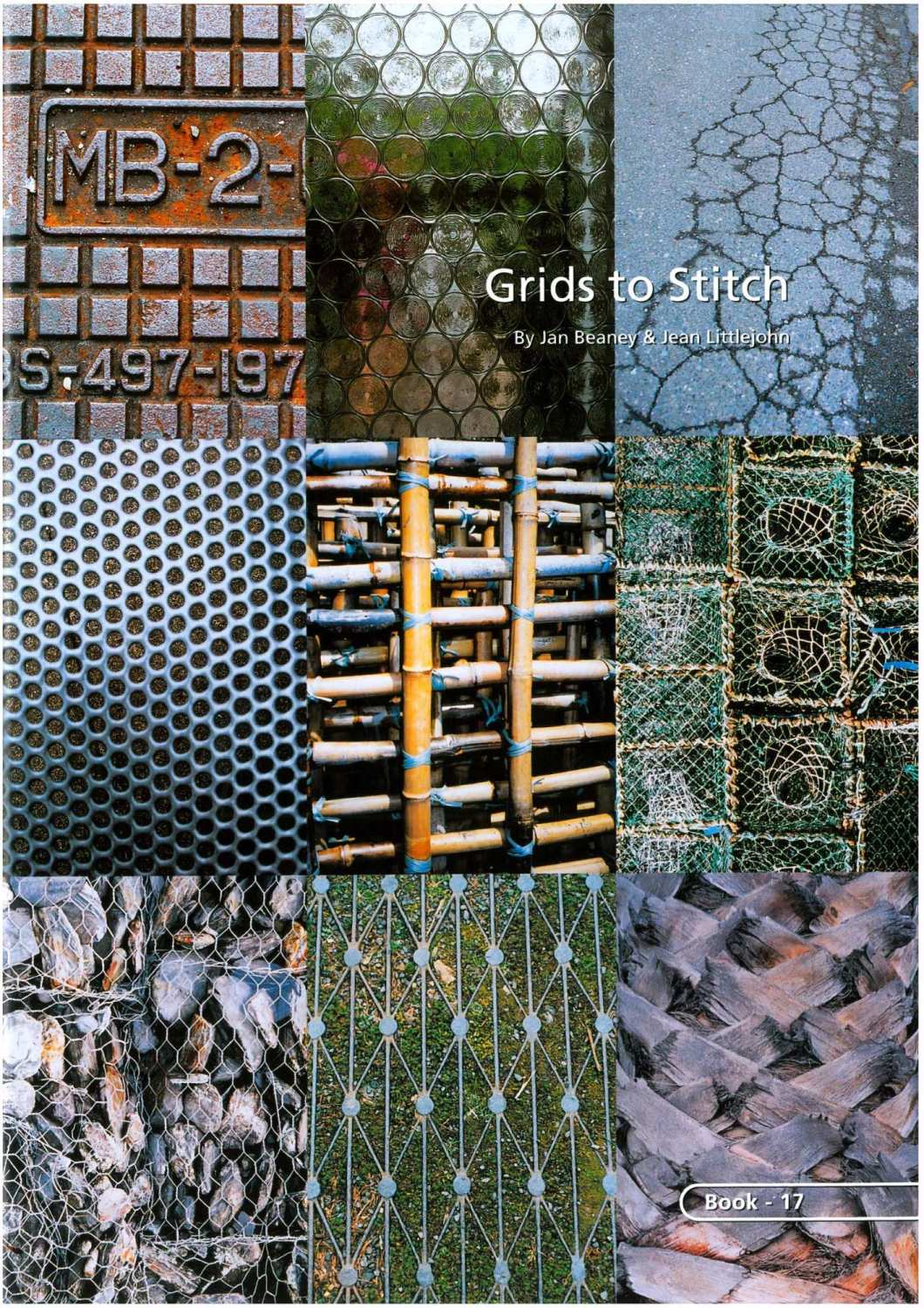 BOOK 17 – GRIDS TO STITCH. By Jan Beaney and Jean Littlejohn