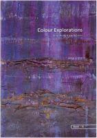 <!--002-->BOOK 15 – COLOUR EXPLORATIONS.