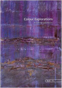 BOOK 15 – COLOUR EXPLORATIONS. By Jan Beaney and Jean Littlejohn