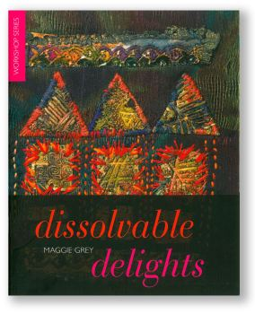 Dissolvable Delights - Maggie Grey