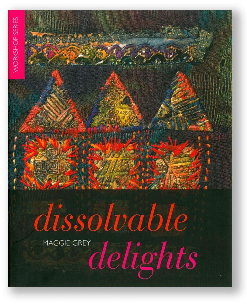 Dissolvable Delights - Maggie Grey