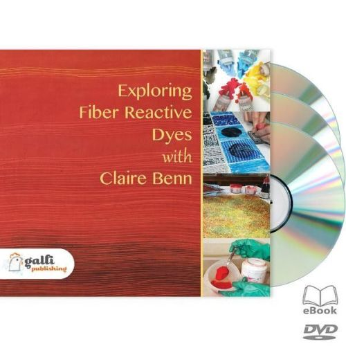!!**NEW**!! EXPLORING FIBER REACTIVE DYES BY CLAIRE BENN | DVD
