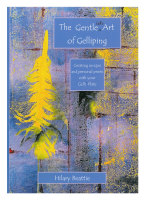 The Gentle Art of Gelliping - Hilary Beattie