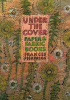 Under the Cover - Frances Pickering