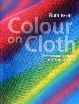 Colour on Cloth - Ruth Issett