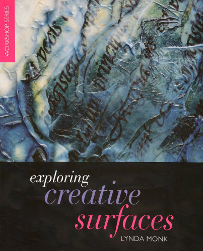 Exploring Creative Surfaces - Lynda Monk