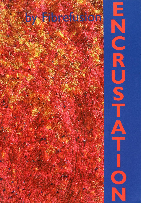 Encrustation - By Fibrefusion