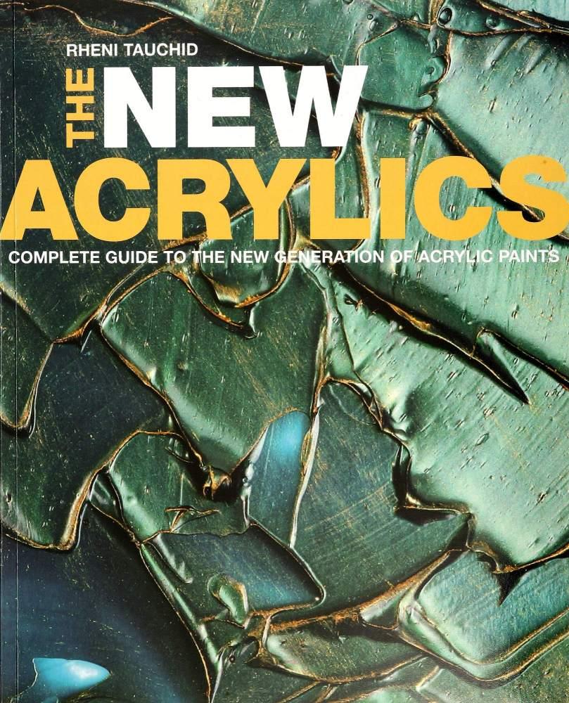 The New Acrylics - Rheni Tauchid