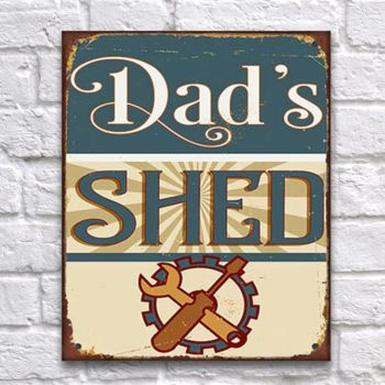 Primus Dad's Shed Metal Wall Plaque Shed Decoration PH1602